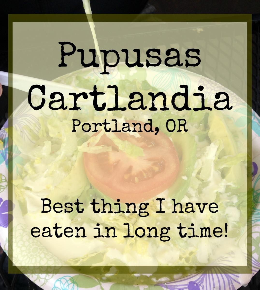 Pupusas, Cartlandia, Portland, Oregon